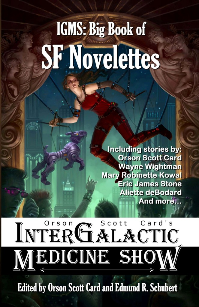 """Orson Scott Card's Intergalactic Medicine Show Big Book of SF Novelettes"" edited by Orson Scott Card and Edmund R. Schubert."