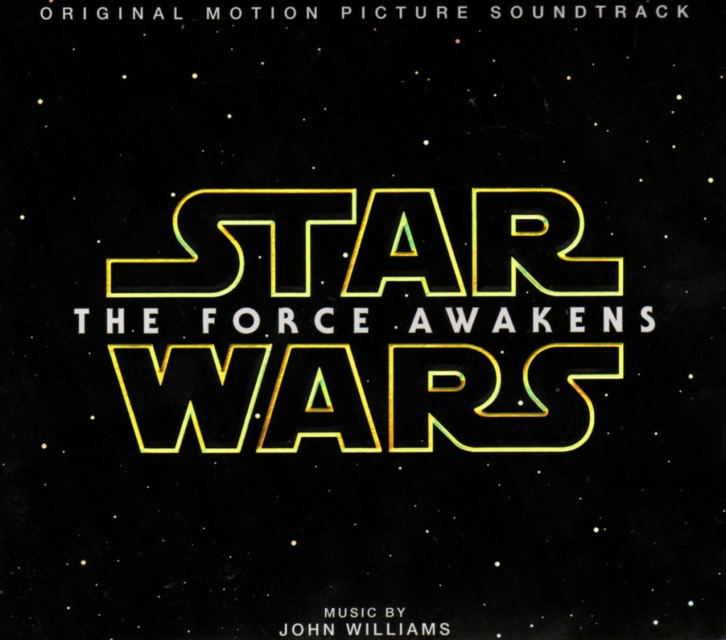 """Star Wars - The Force Awakens"" Original Motion Picture Soundtrack by John Williams."