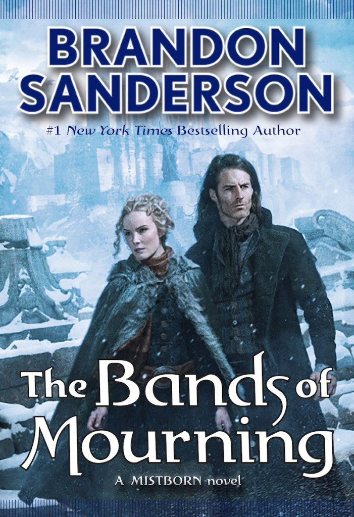 """The Bands of Mourning"" by Brandon Sanderson."