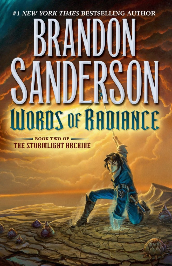 """Words of Radiance"" by Brandon Sanderson."