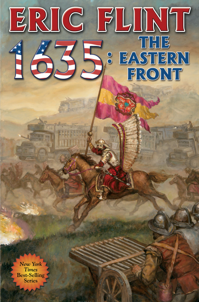 """1635 - The Eastern Front"" by Eric Flint."