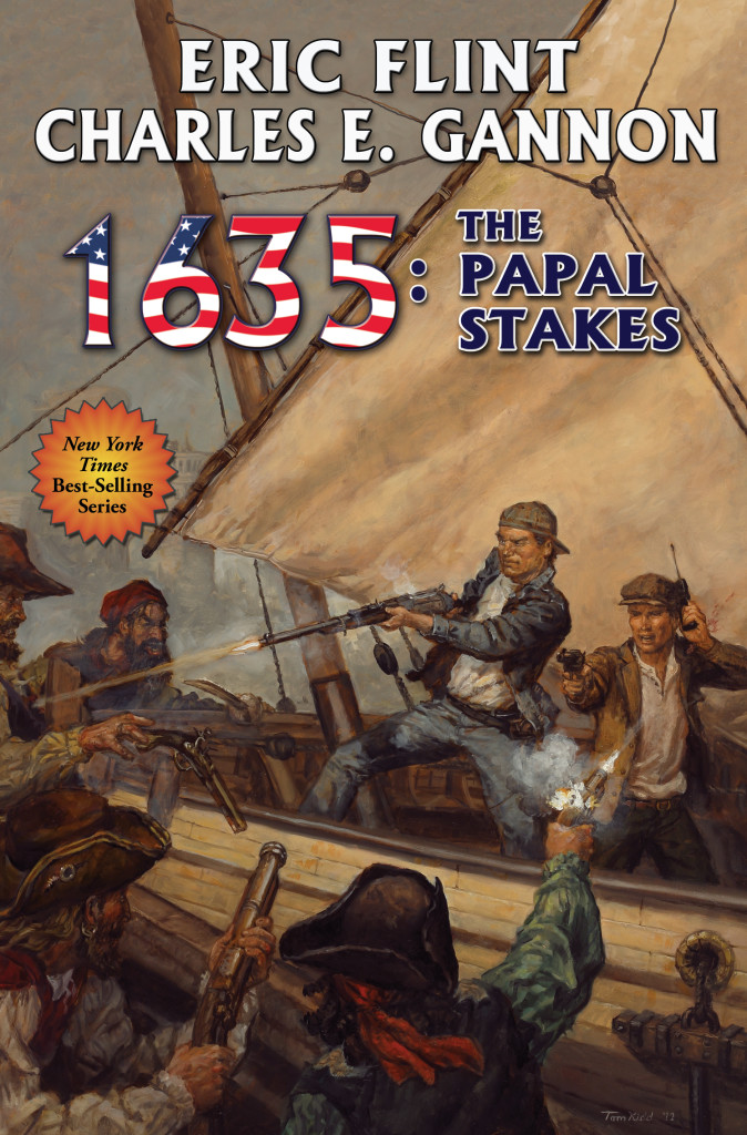 """1635 - The Papal Stakes"" by Eric Flint and Charles E. Gannon."