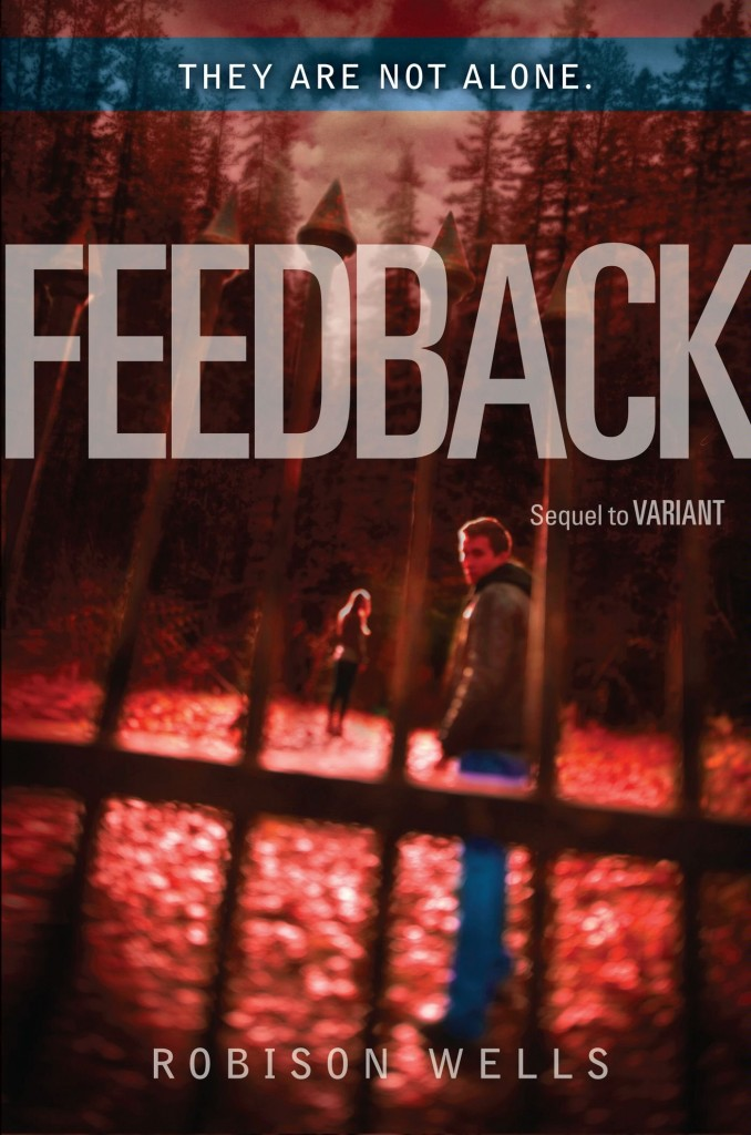 """Feedback"" by Robison Wells."