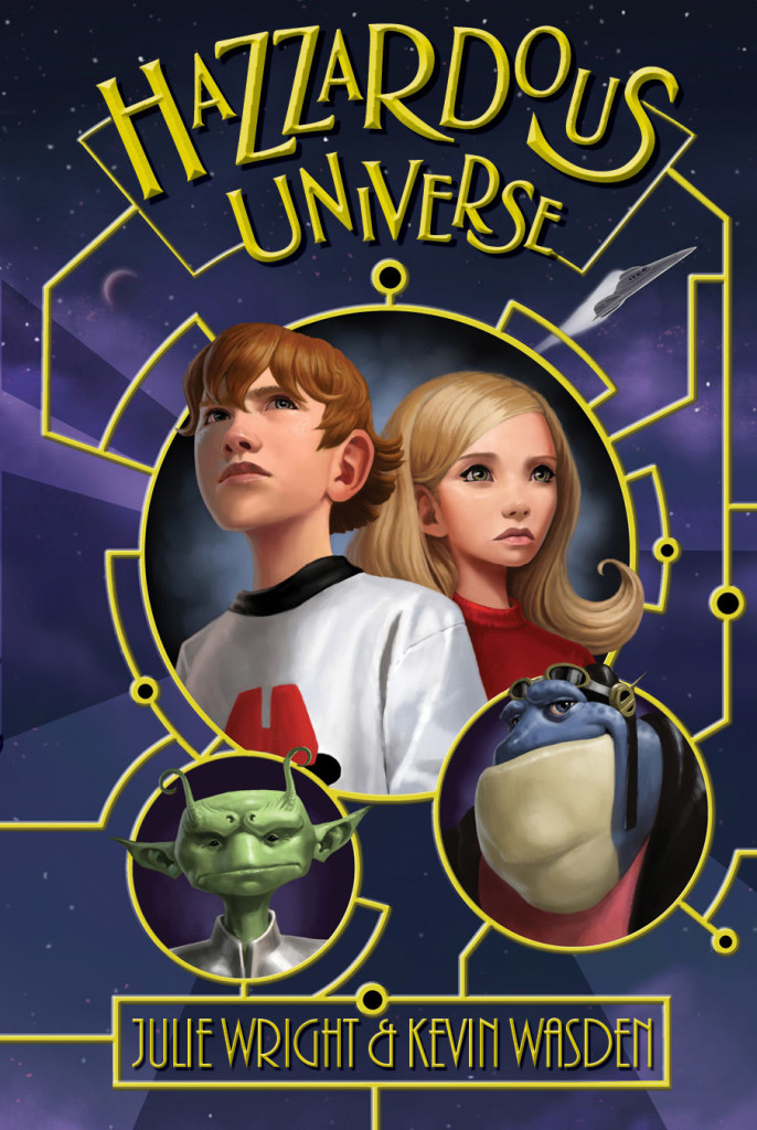 """Hazzardous Universe"" by Julie Wright and Kevin Wasden."