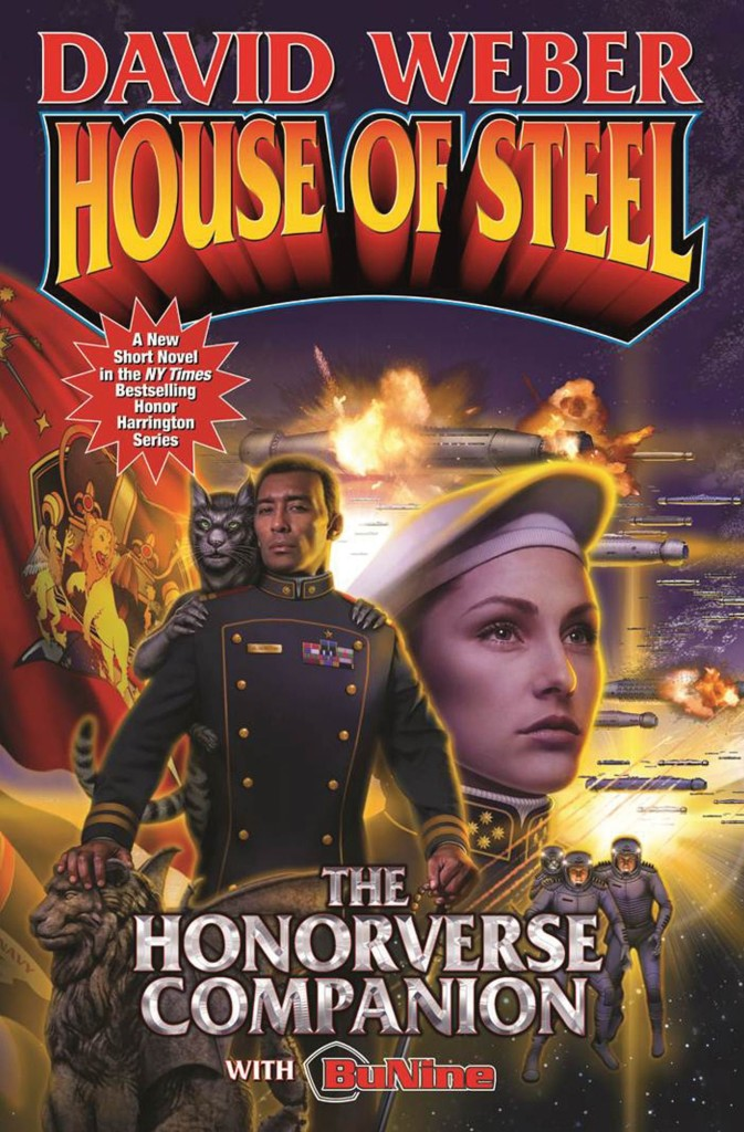 """House of Steel"" - ""The Honorverse Companion"" by David Weber with BuNine."