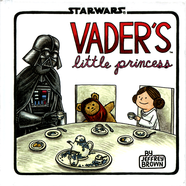 """Vader's Little Princess"" by Jeffrey Brown."