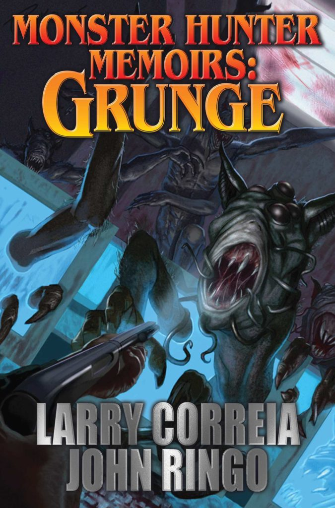 """Monster Hunter Memoirs: Grunge"" by Larry Correia and John Ringo."