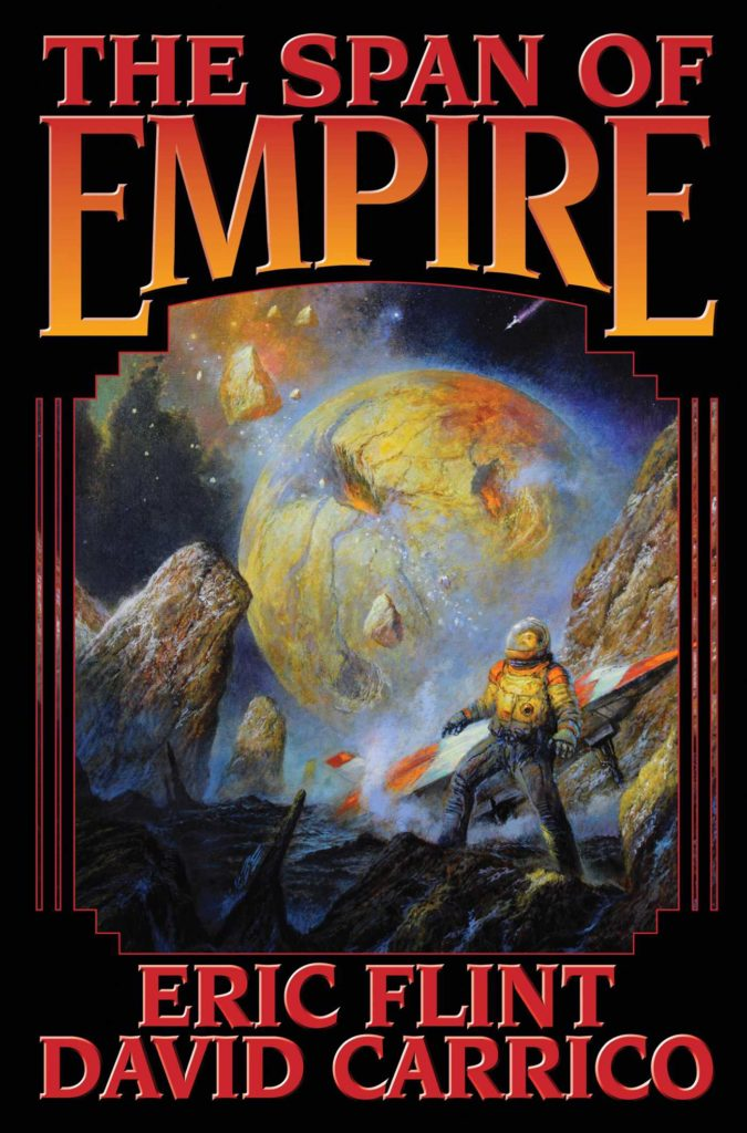 """The Span of Empire"" by Eric Flint and David Carrico."