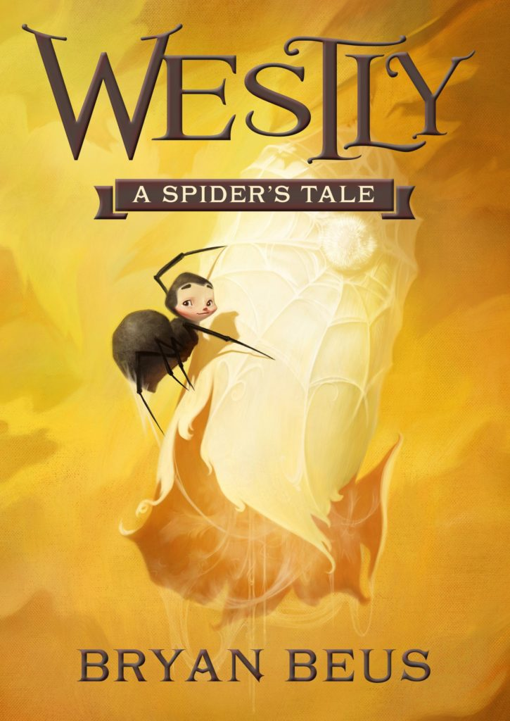 """Westly - A Spider's Tale"" by Bryan Beus."