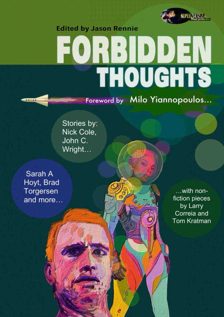 """Forbidden Thoughts"" edited by Jason Rennie and Ben Zwycky."