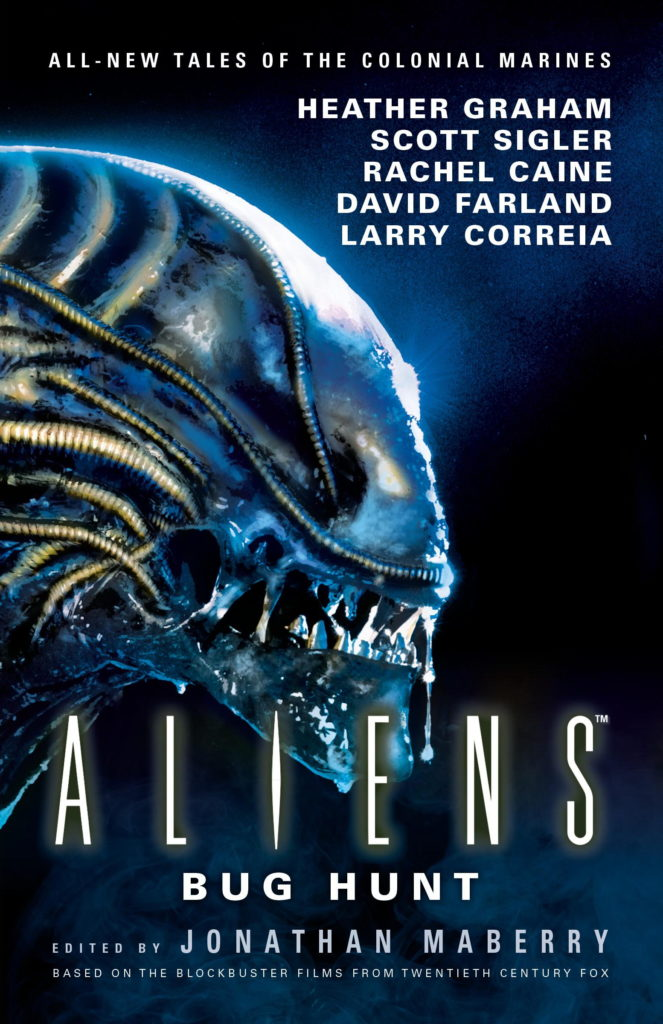 """""""Aliens - Bug Hunt"""" - edited by Jonathan Maberry."""