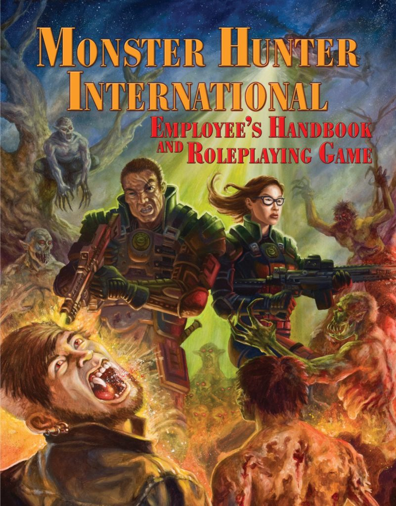 """Monster Hunter International Employee's Handbook and Roleplaying Game"" by Steven S. Long and Larry Correia."