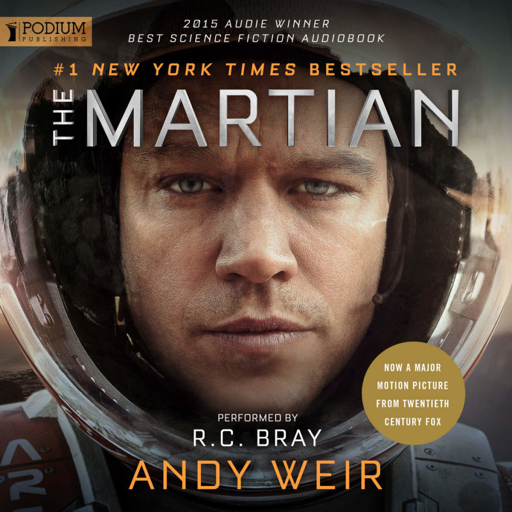 """""""The Martian"""" by Andy Weir - narrated by R.C. Bray."""